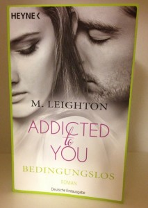 Addicted to You – Bedingungslos