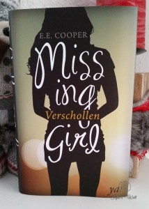 Missing Girl - Verschollen von E.E. Cooper