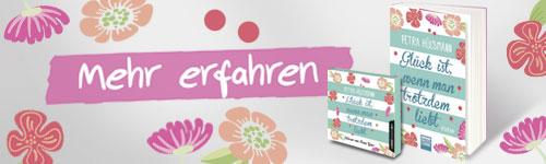 Mehr zu Glück ist, wenn man trotzdem liebt von Petra Hülsmann aus dem Bastei Lübbe Verlag