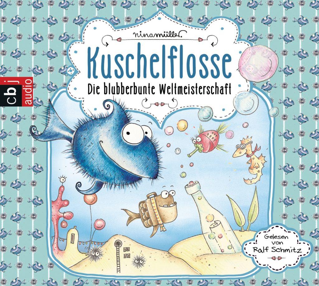 Kuschelflosse - Die blubberbunte Weltmeisterschaft von Nina Mueller
