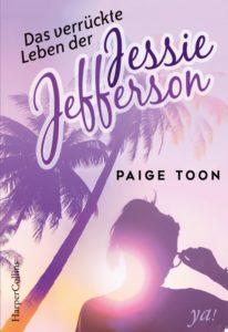 das verrückte Leben der Jessie Jefferson von Paige Toon erschienen im Harper Collins ya! Verlag