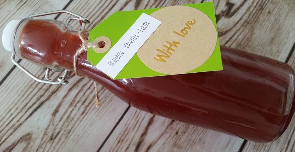 selbstgemachter Trauben-Vanille-Likör