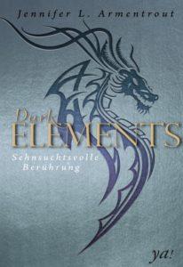 Dark Elements – Sehnsuchtsvolle Berührung