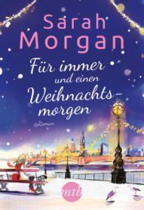 Fuer immer und ein Weihnachtsmorgen von Sarah Morgan aus dem mtb Verlag
