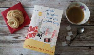Acht Wochen und ein Leben lang von Miranda Dickinson