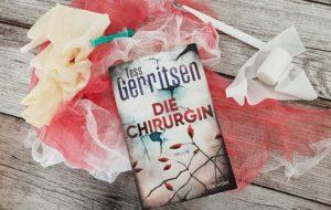 """Die Chirurgin - Rizzoli & Isles"""" Reihe 1. Band von Tess Gerritsen erschienen im Blanvalet Verlag"""