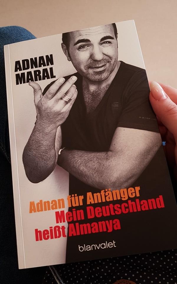 Adnan Maral - Adnan für Anfaenger - Mein Deutschland heisst Almanya - aus dem Blanvalet Verlag