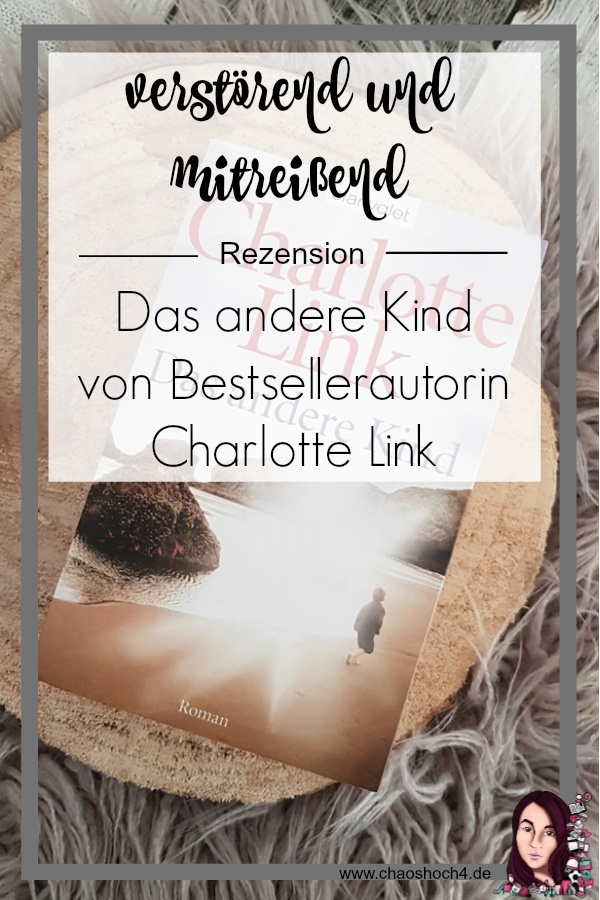 Das andere Kind von Bestsellerautorin Charlotte Link