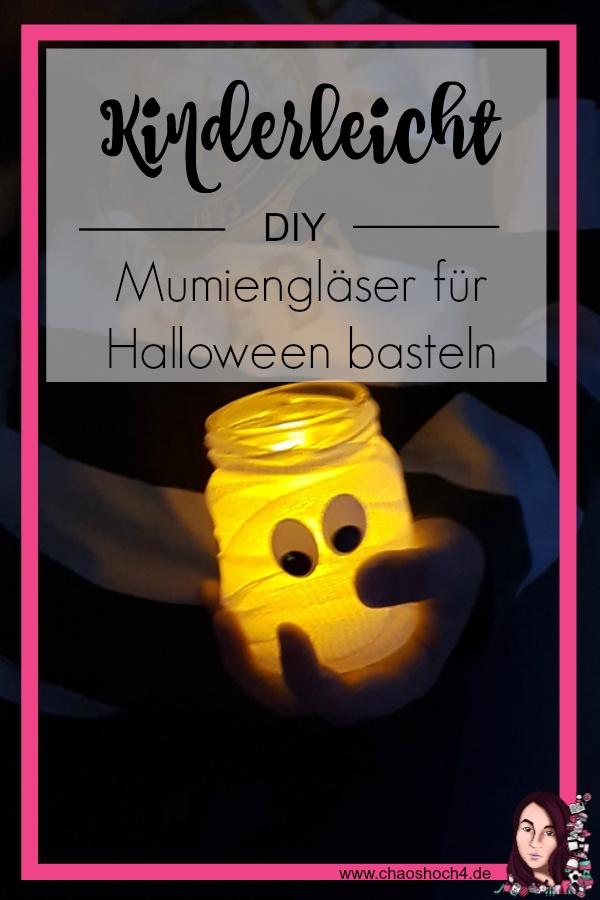 kinderleichte DIY Mumienglaeser fuer Halloween