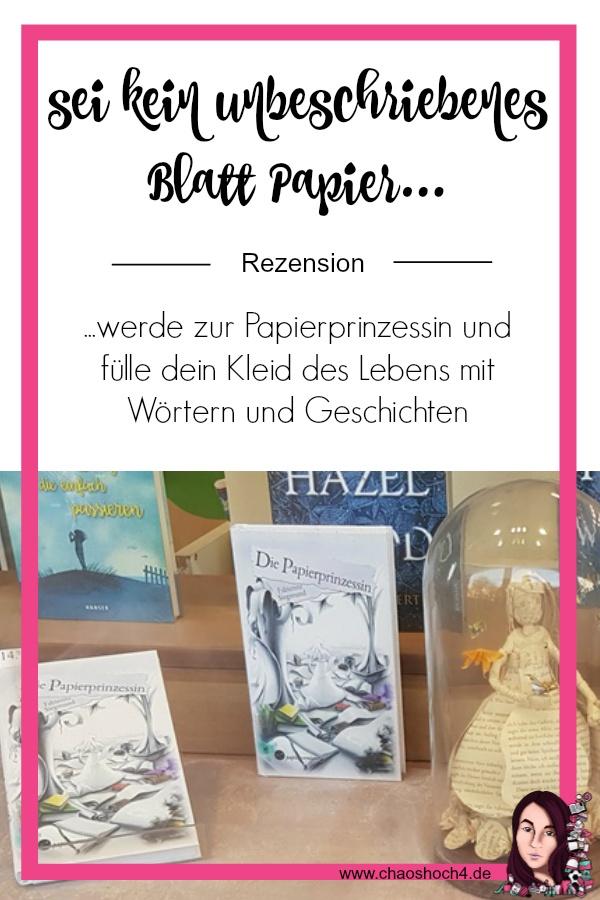 Die Papierprinzessin von Fabienne Siegmund erschrienen im Papierverzierer Verlag - Rezension von Chaoshoch4