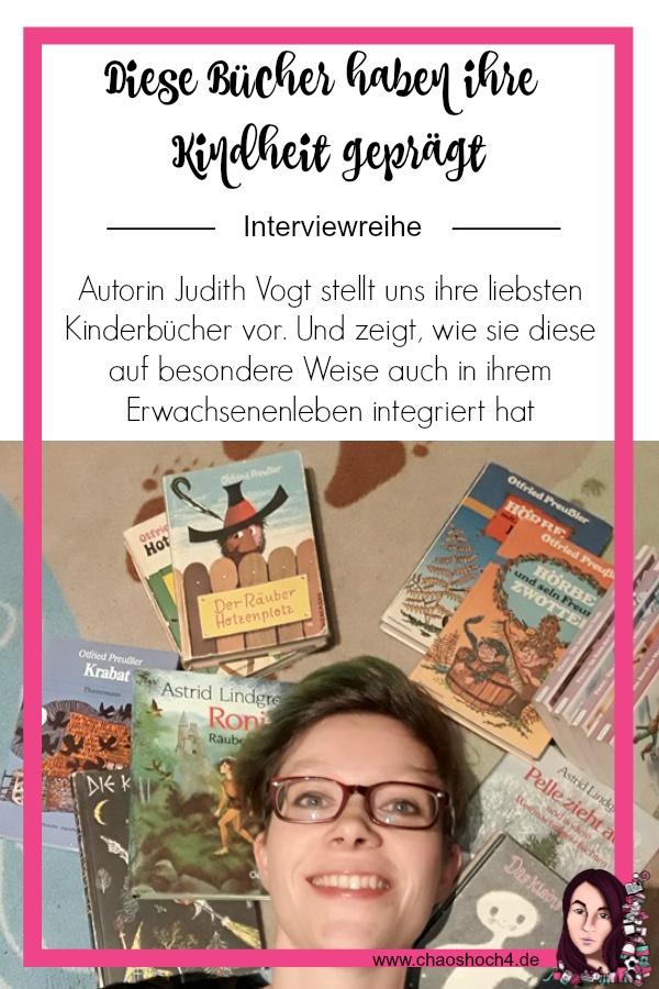 Autoren und ihre liebsten Kinderbuecher Judith Vogt im Autoreninterview mit Fabienne Siegmund