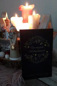 Der magische Weihnachtsmarkt eine Anthologie der Schreibgruppe Die Kraniche
