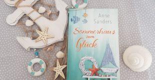 Buchvorstellung / Rezension zu Sommerhaus zum Glueck von Anne Sanders aus dem Blanvalet Verlag