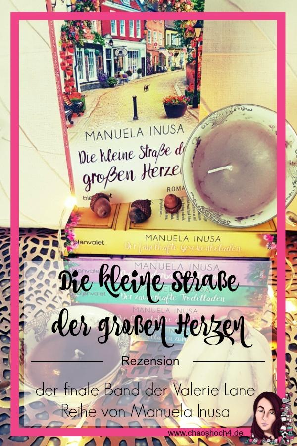die kleine Straße der großen Herzen von Manuela Inusa - der finale Band der Valerie Lane Reihe aus dem Blanvalet Verlag